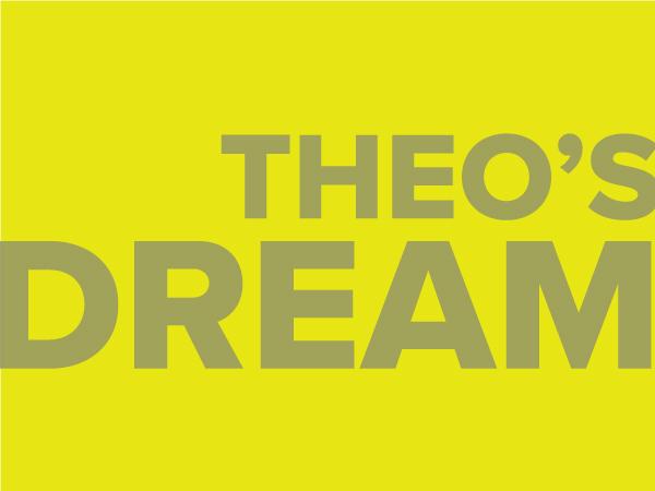 Theo's Dream