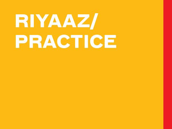 Riyaaz/Practice
